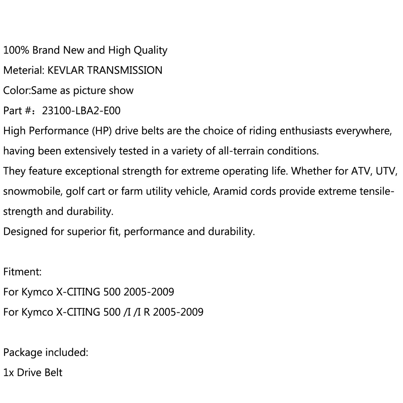 Drive Belt 23100-LBA2-E00 For Kymco X-CITING 500 Kymco X-CITING 500 /I /I R (2005-2009) Black