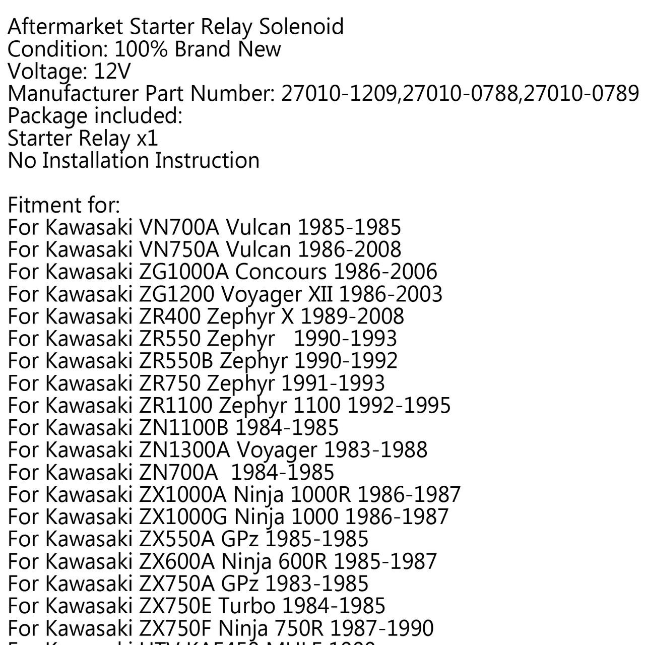 Starter Solenoid Relay For Kawasaki VN700A Vulcan (85-85) VN750A Vulcan (86-08) ZG1000A Concours (86-06) ZR400 Zephyr X (89-08)