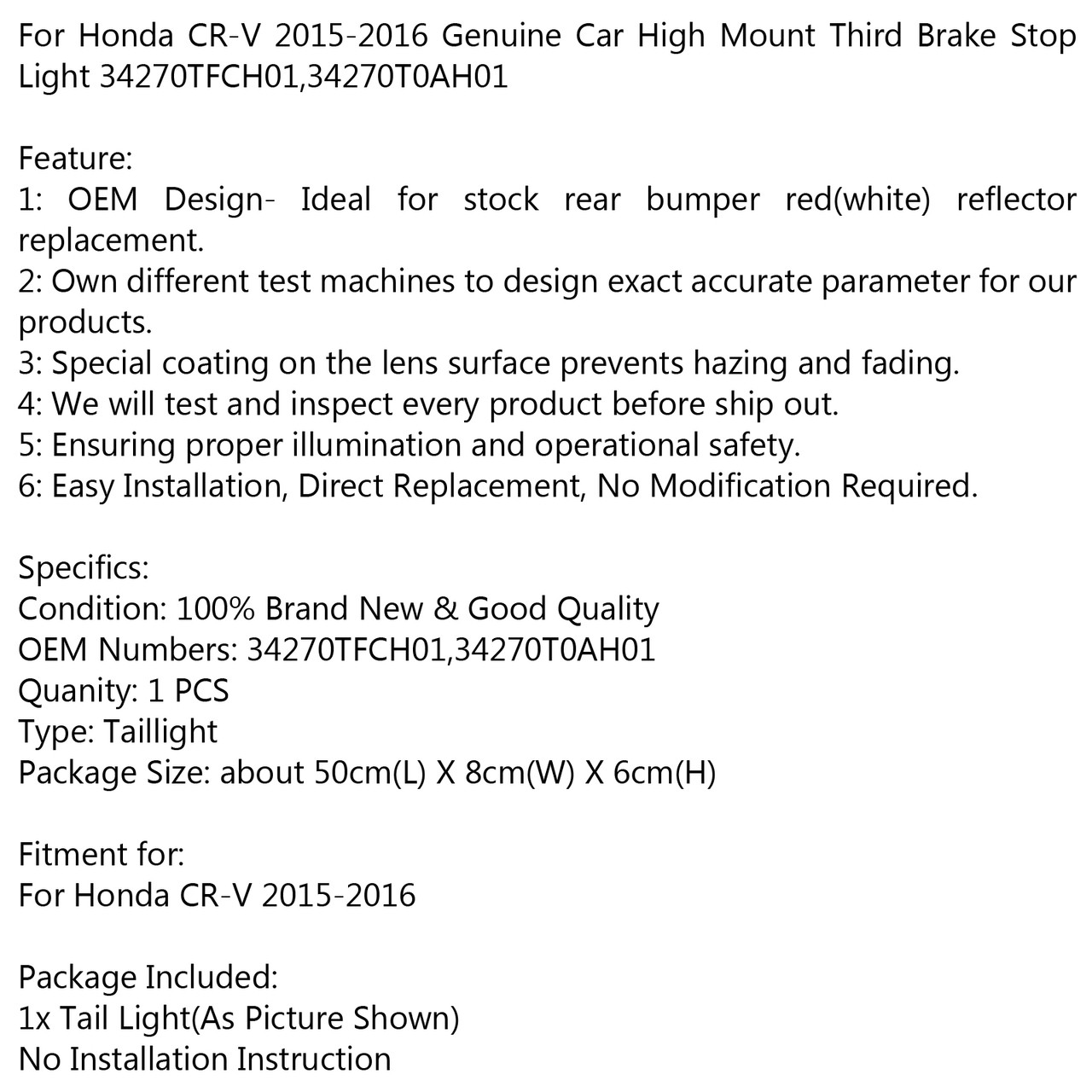Genuine Car High Mount 3RD Brake Stop Light 34270TFCH01 For Honda CR-V 2015-2016 Genuine Car High Mount 3RD Brake Stop Light 34270TFCH01 RD
