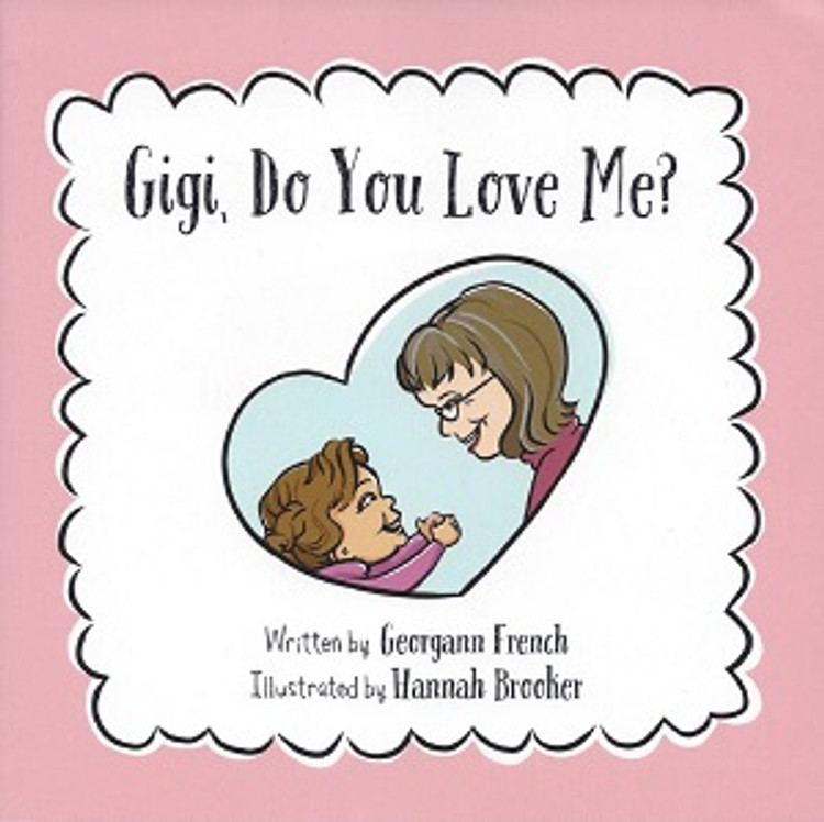 Gigi, Do You Love Me?