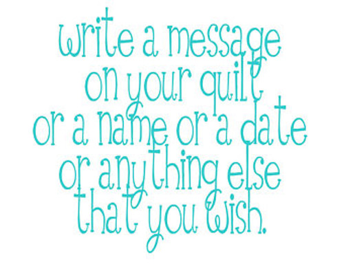 Write a message or Add a photo to your quilt