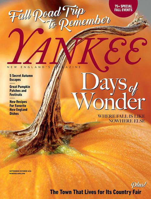 Yankee Magazine Sept/Oct 2016 (Print Edition)