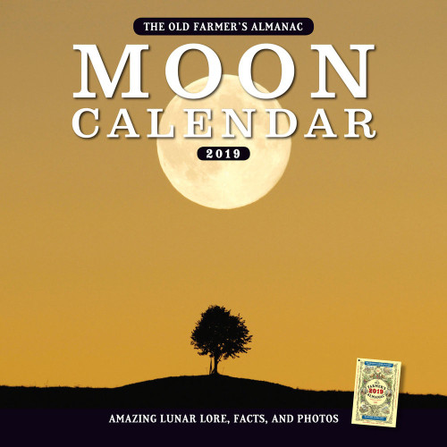 The 2019 Old Farmer's Almanac Moon Calendar