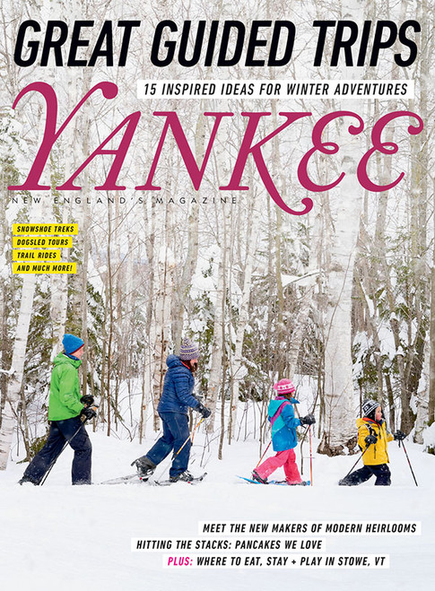 Yankee Magazine January/February 2018