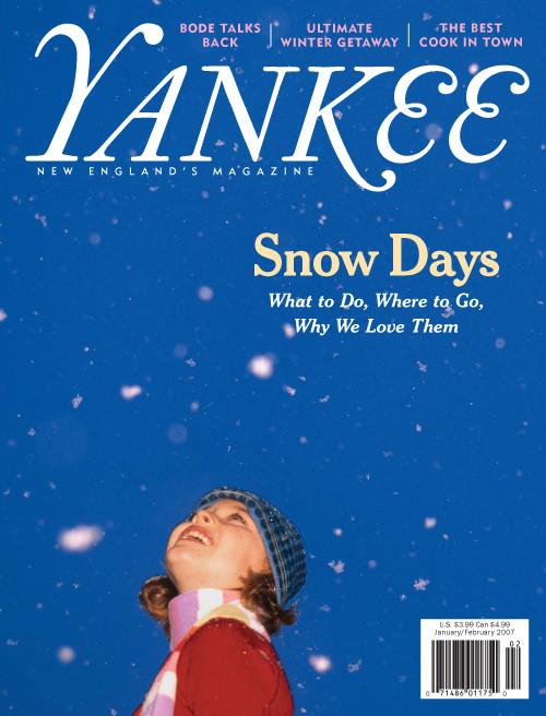 Yankee Magazine January/February 2007 (PDF Download)