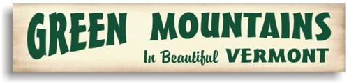 Green Mountains Vermont Wooden Sign