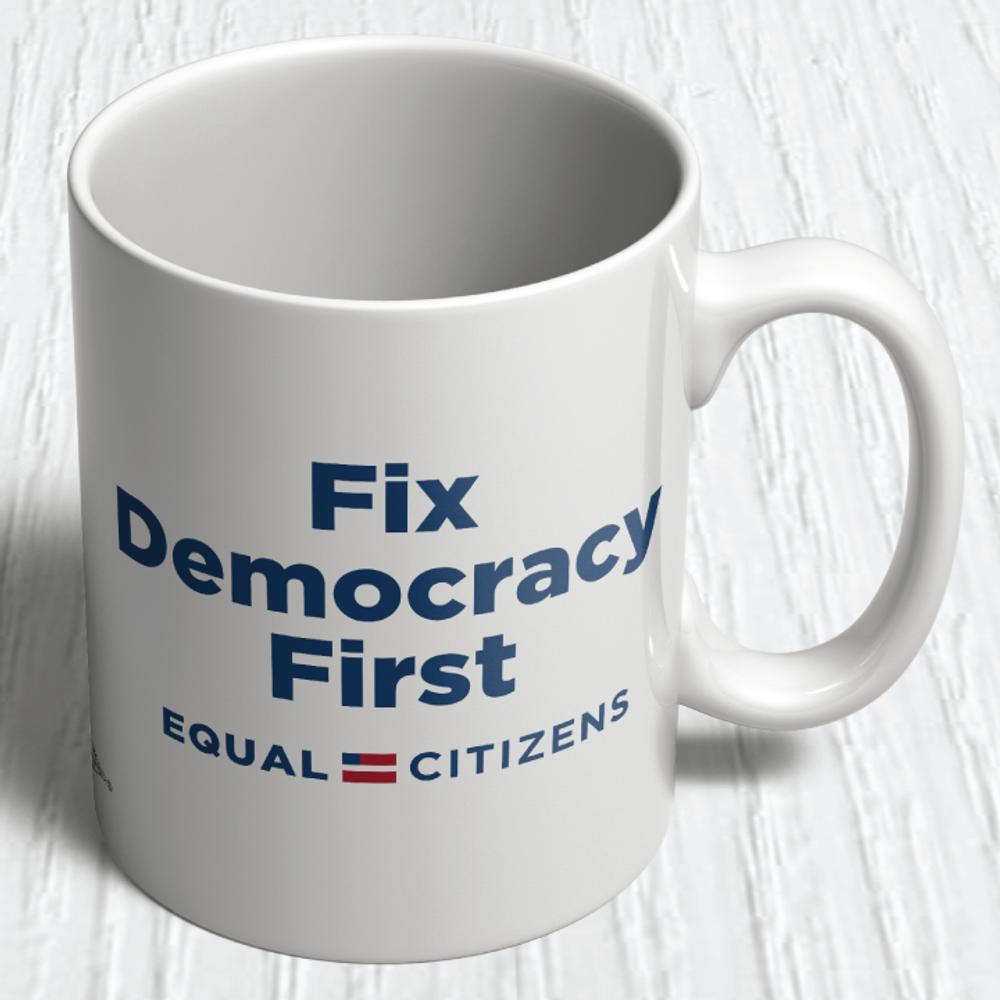 Fix Democracy First - Flag Design (11oz. Coffee Mug)