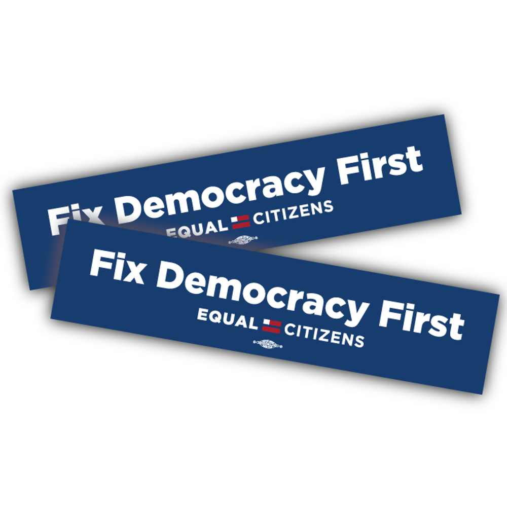 "Fix Democracy First - Bold Text Design  (6.5"" x 1"" Vinyl Sticker -- Pack of Two!)"