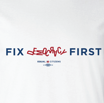 Fix Democracy First - Jumbled Text Design (Unisex White Tee)