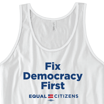 Fix Democracy First - Stacked Text Design (Unisex White Tank)