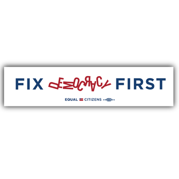"Fix Democracy First - Jumbled Text Design (6.5"" x 1"" Vinyl Sticker -- Pack of Two!)"