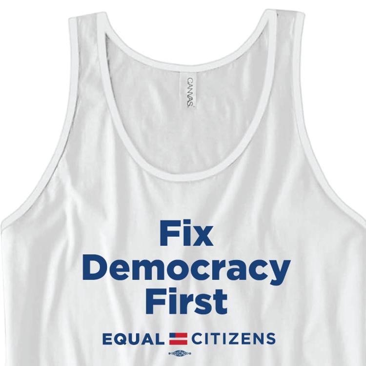 Fix Democracy First - Stacked Text Design (Unisex White Tank)
