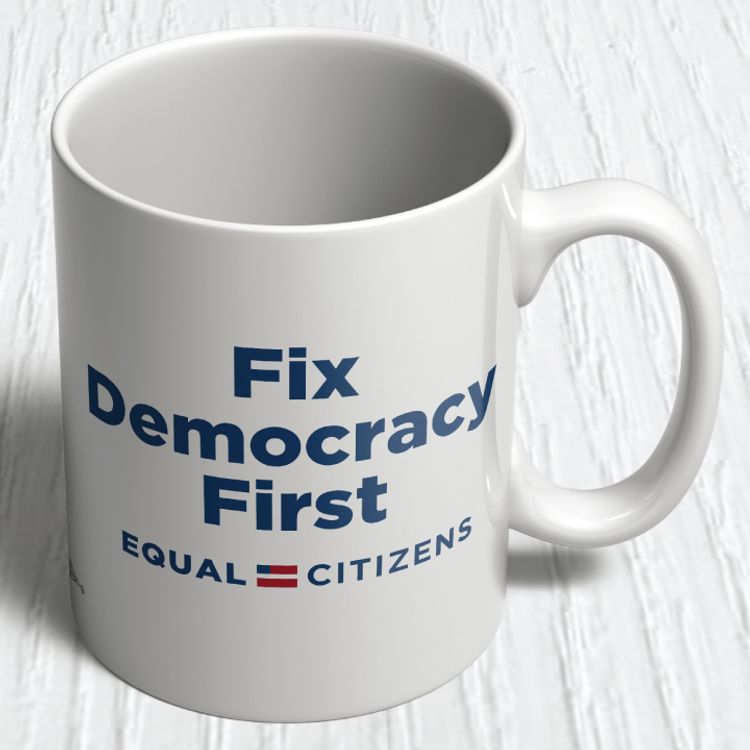 Fix Democracy First - Flag Design (11oz. Coffee Mug)