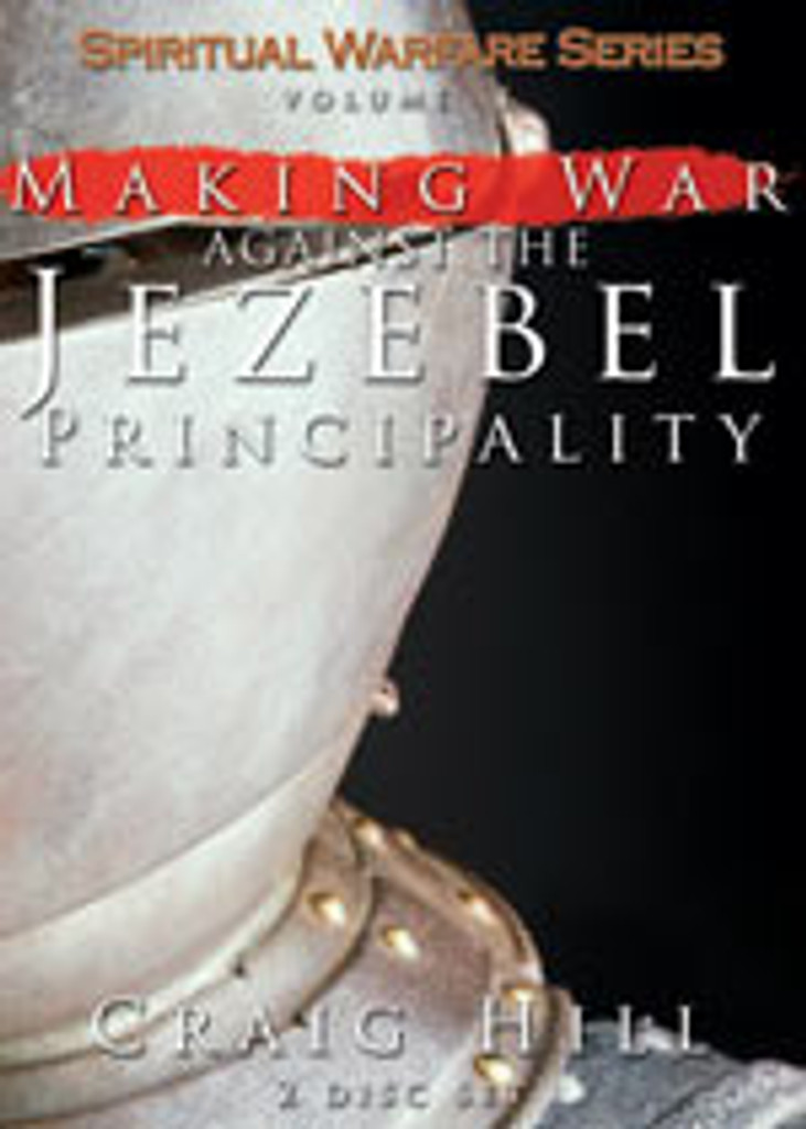 Making War Against the Jezebel Spirit - CDs