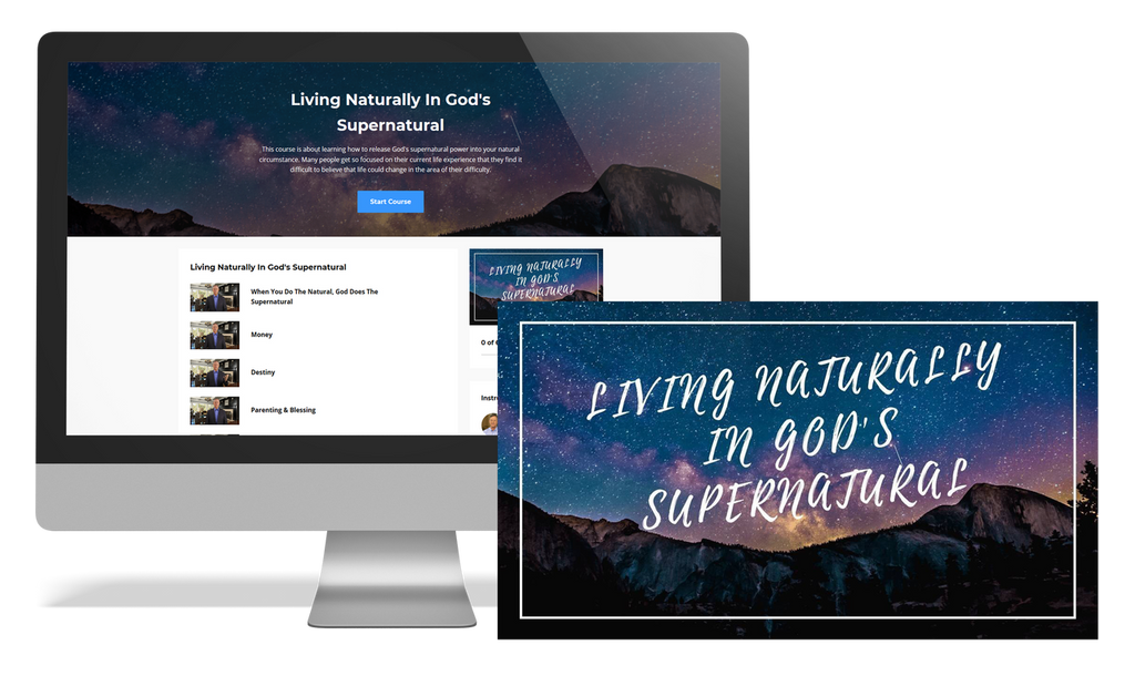 Living Naturally in God's Supernatural - Online Course