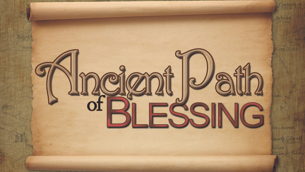 Ancient Path of Blessing - Online Course