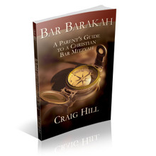Bar Barakah: A Parent's Guide to a Christian Bar Mitzvah