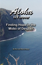 Aloha Is Forever: Finding Hope in the Midst of Despair