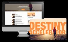 Destiny Accelerator - Online Course