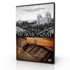 Mormonism: An Overview of the Origin and Teachings of the Mormon Church (DVD)