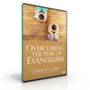 Overcoming the Fear of Evangelism (Digital download mp4 video)