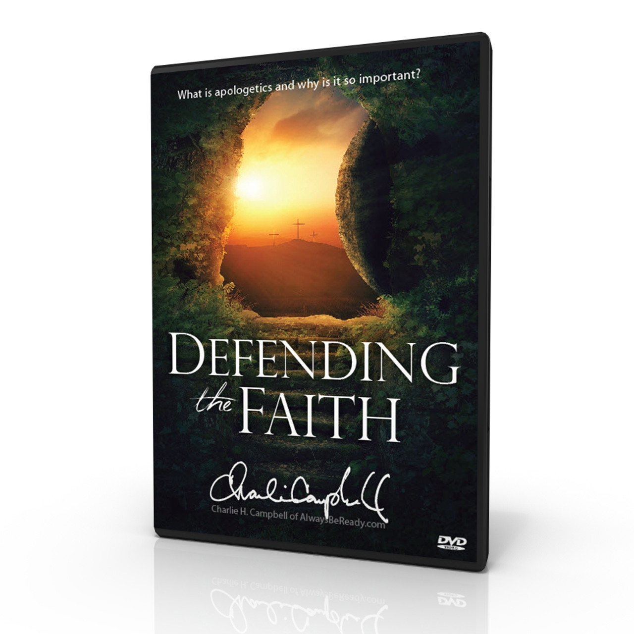 Defending the Faith: What is Apologetics? And...Why Do it?