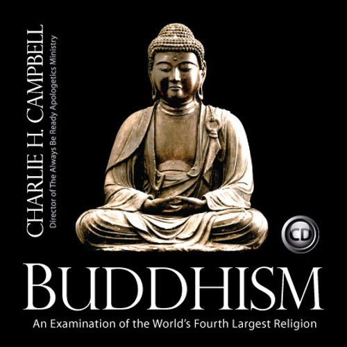Buddhism: An Examination of the World's Fourth Largest Religion (CD)