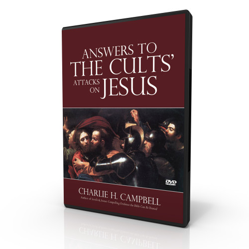 Answers to the Cults' Attacks on Jesus (DVD)