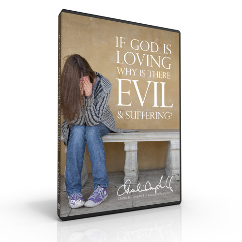 If God is Loving, Why is There Evil & Suffering? (DVD)