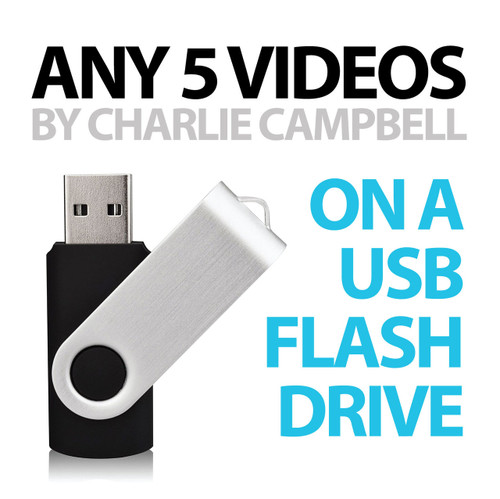 Any 5 Videos by Charlie Campbell on a USB Flash Drive