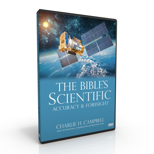 The Bible's Scientific Accuracy and Foresight (DVD)