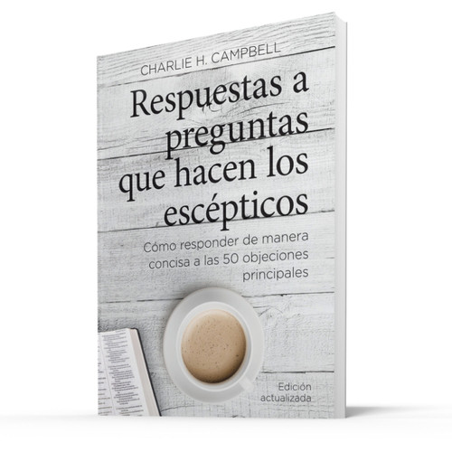 One Minute Answers to Skeptics - SPANISH (Updated Edition)