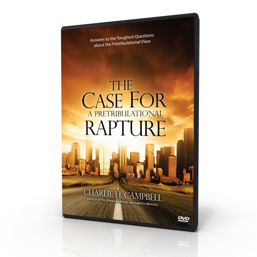 The Case for a Pretribulational Rapture (DVD)