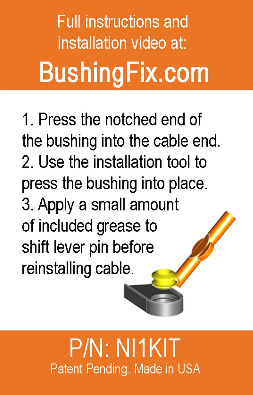 NI1KIT shift bushing repair for transmission cable