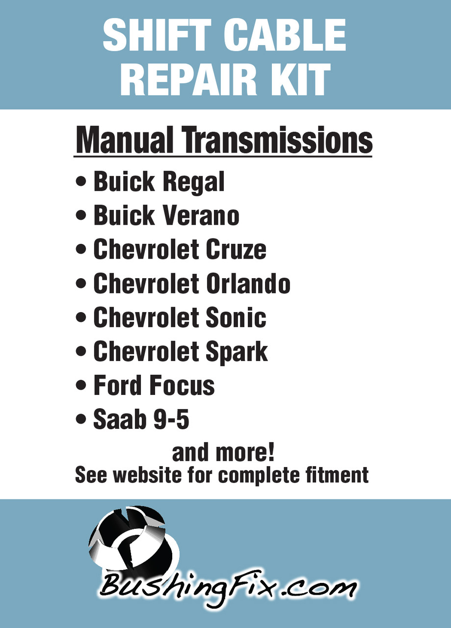 Chevrolet Sonic manual transmission shift cable repair includes easy installation replacement bushing.