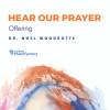 Hear Our Prayer - Offering