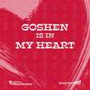 Goshen Is in My Heart - Digital Download