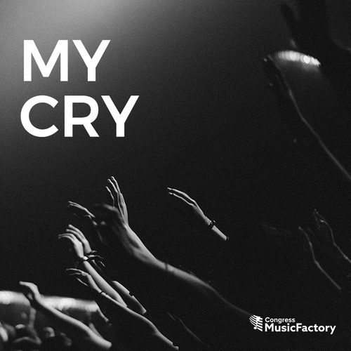 My Cry - Digital Download