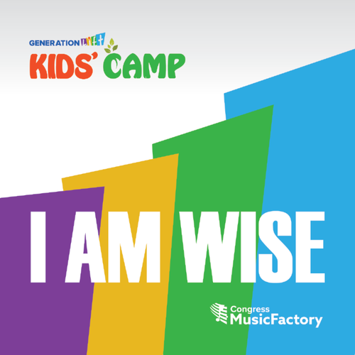 GenerationLift Kids Camp: I Am Wise (feat. GLKC Kids)