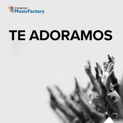 Spanish - Te Adoramos - Descarga Digital
