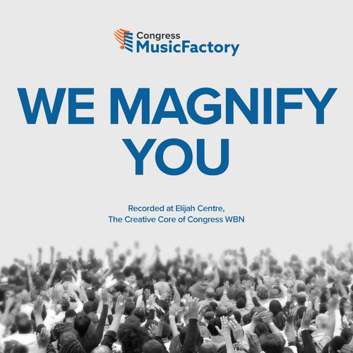 We Magnify You (Praise & Worship) - Audio CD