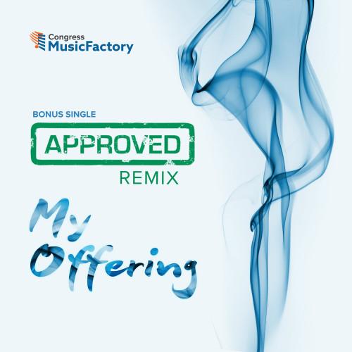 Approved (Remix) - SINGLE - Digital Download