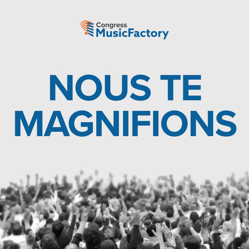 Nous Te Magnifions [We Magnify You - French]
