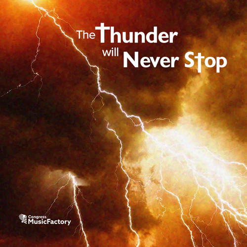 The Thunder Will Never Stop - Digital Download