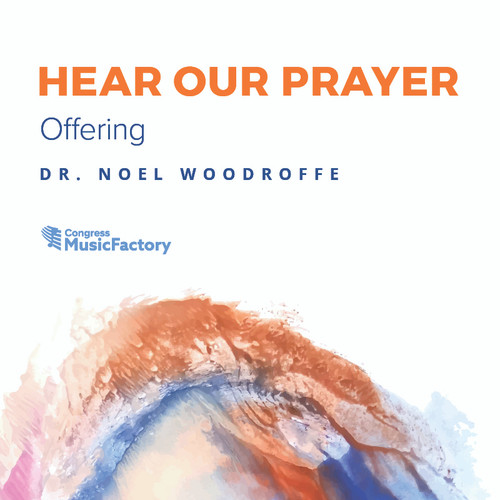 Hear Our Prayer - Offering