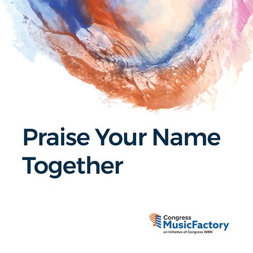 Praise Your Name Together - Praise and Worship VOL.1