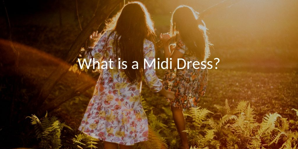 What is a Midi Dress?