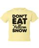 No Yellow Snow T-Shirt