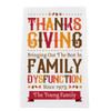 Personalized Family (Dys)Functions Kitchen Towel: Thanksgiving