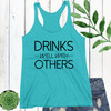 Drinks Well With Others Racerback Tank Top (More Colors!)